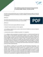 Protocolo de la Convención relativa al contrato de transporte internacional de mercancías por carretera (CMR). Ginebra, 5 de julio de 1978