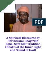 Shri Swami Bhagirath Baba -- A Spiritual Discourse