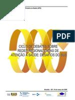 Ciclo de Debates sobre Redes Regionalizadas de Atenção à Saúde - Desafios do SUS - 100309_texto_referencia_final
