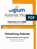Virtualizing Asterisk - Presented at Digium Asterisk World, Feb 2008, Miami, Florida