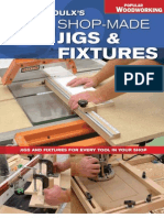 Danny Proulx s 50 Shop-Made Jigs Fixtures