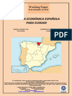 POLITICA ECONOMICA ESPAÑOLA PARA EUSKADI (Es) SPANISH ECONOMIC POLICY FOR EUSKADI (Es) ESPAINIAREN POLITIKA EKONOMIKOA EUSKADIRENTZAT (Es)