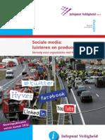 Kennispublicatie Sociale Media Zomer 2012 NIFV Luisteren en Produceren