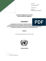Acuerdo relativo a la adopción de requisitos técnicos uniformes para los vehículos con ruedas, el equipo y los repuestos que puedan colocarse o utilizarse en vehículos con ruedas y las condiciones necesarias para el reconocimiento recíproco de la homologación basada en estos requisitos y reglas. Ginebra, 20 de marzo de 1958