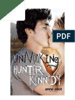 118079468 Unmaking Hunter Kennedy Anne Eliot
