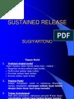 III. Sustained Release