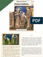 Prima Lettera, Chiara di Assisi
