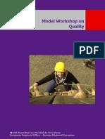 Model Workshop on Quality