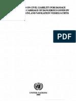 Ttc 2Convención sobre la responsabilidad civil por daños causados durante el transporte de mercaderías peligrosas por carreteras, ferrocarril y buques fluviales (CRTD). Ginebra, 10 de octubre de 1989