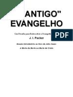 3628384-O-ANTIGO-EVANGELHO-J-I-Packer.pdf