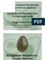 El Aguacate Michoacano, La Historia Verde