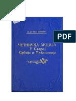 ČETNIČKA AKCIJA U STAROJ SRBIJI I MACEDONIJI ЧЕТНИЧКА АКЦИЈА У СТАРИ СРБИЈИ И МАЂЕДОНИЈИ