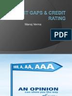 Credit Rating and Credit gap