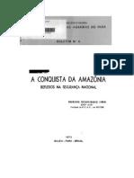 A CONQUISTA DA AMAZÔNIA - REFLEXOS NA SEGURANÇA NACIONAL(1973)