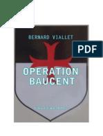OPERATION BAUCENT Chapitre 2/2