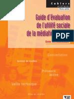 Guide d'évaluation de l'utilité sociale de la médiation sociale