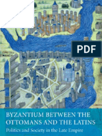 Byzantium Between the Ottomans and the Latins