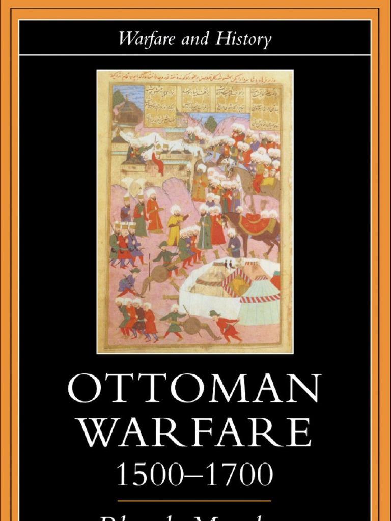 Ottoman warfare 1500 1700 ottoman empire habsburg monarchy fandeluxe Choice Image