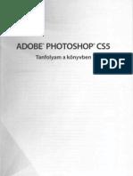 Adobe.photoshop.cs5.Tanfolyam.a.konyvben.2011