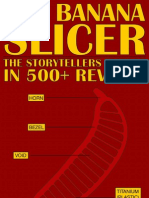 THE BANANA SLICER - The Storytellers Emerge in 500+ Reviews