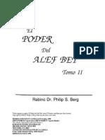 3797207 El Poder Del Alef Bet Vol II Rabino Phillip S Berg