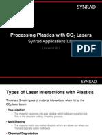 Laser Processing of Various Plastics