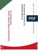 Long Distance Bulk Power Transmission in both UHVAC and UHVDC