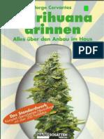 Jorge Cervantes - Marihuana Drinnen; alles über den Anbau im Haus