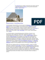 El Antiguo Egipto fue una civilización que se originó a lo largo del cauce medio y bajo del río Nilo