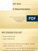 ZERO Discrimination Presented by Rick Meriwether, Program Manager UAB Department of Medicine Division of Infectious Diseases