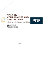 Xiv. Compromises and Arbitrations