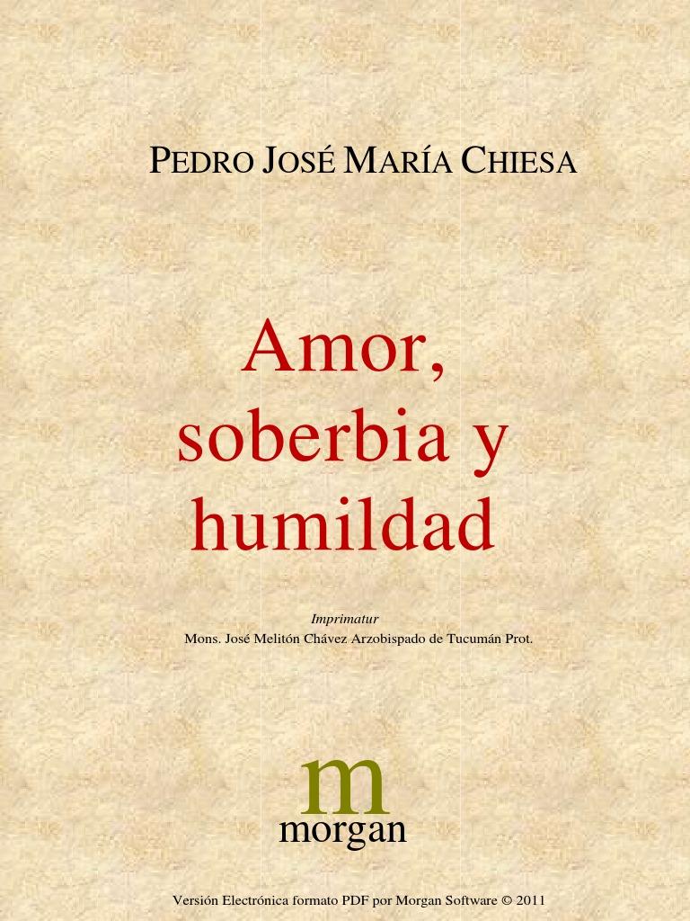 Amor, soberbia y humildad