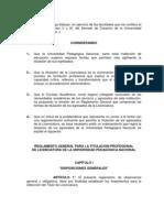Reglamento General Para La Titulacin Profesional de Licenciatura de La Universidad Pedaggica Nacional
