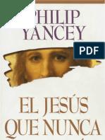 El Jesús que nunca conocí - Philip Yancey