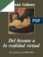 Roman Gubern, Del Bisonte a La Realidad Virtual