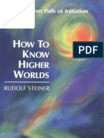 Rudolf Steiner_How to Know Higher Worlds.pdf