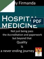 Dody Firmanda 2013 - Hospital Medicine - Quality is a Never Ending Journey