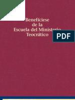 Beneficiese de la Escuela del Ministerio Teocratico.pdf