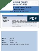 MR OBGYN 14 Okt 2012_Fase Aktif Kasep_SC
