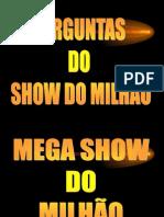 show do milhão da segurança