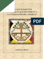 LOS SEIS ELEMENTOS CULTURALES DE LA CIVILIZACIÓN DEL ANÁHUAC