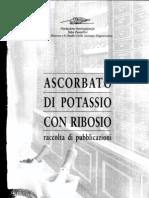 Raccolta Studi sull'Ascorbato di Potassio.