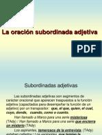 LA ORACIÓN SUBORDINADA ADJETIVA. CORVERA