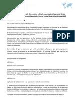 Protocolo Facultativo a la Convención sobre la seguridad del personal de las Naciones Unidas y el personal asociado. Nueva York el 8 de diciembre de 2005