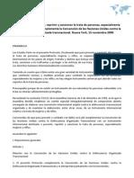 Protocolo para prevenir, reprimir y sancionar la trata de personas, especialmente mujeres y niños, que complementa la Convención de las Naciones Unidas contra la delincuencia organizada transnacional. Nueva York, 15 noviembre 2000