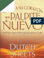 Dutch Sheets Digale a Su Corazon Que Palpite de Nuevo