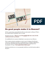Good People Make It to Heaven, Right