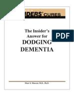 Dodging Dementia & Alzheimer