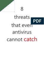 8 Threats That Even Antivirus Cannot Catch