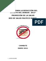 PLAN  PARA LA REDUCIÒN DEL IMPACTO DEL DENGUE  2013
